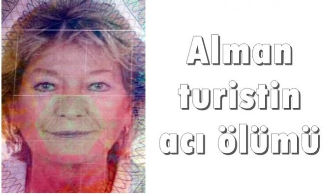 Alman turistin acı ölümü