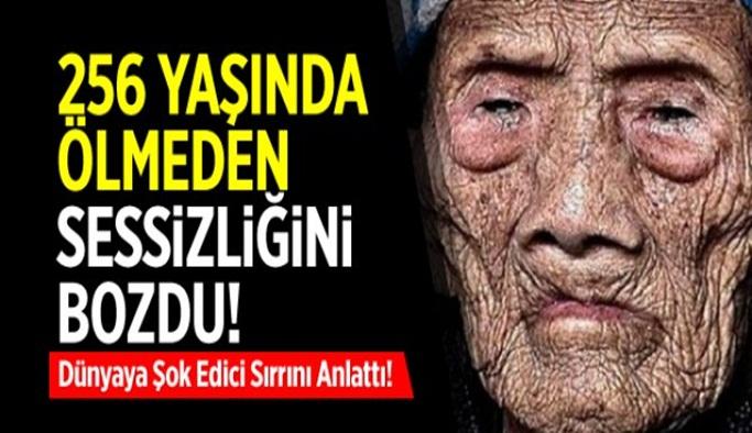 256 yaşında ölmeden sessizliğini bozdu…