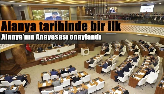 Alanya'nın Anayasası onaylandı
