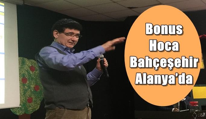 Bonus Hoca Bahçeşehir Alanya'da