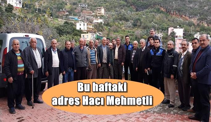 Bu haftaki adres Hacı Mehmetli Mahallesi