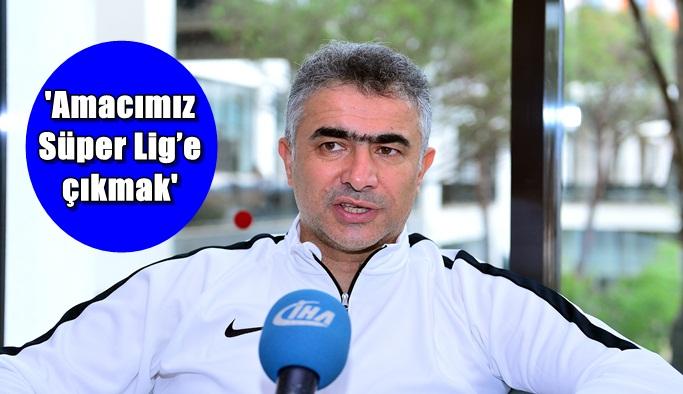 """""""Erzurum, şehir olarak Süper Lig'e yükselmeye hazır"""""""