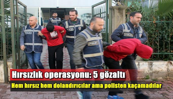 Hem hırsız hem dolandırıcılar ama polisten kaçamadılar