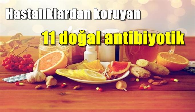 İşte bu aylarda tüketilmesi gereken 11 doğal antibiyotik