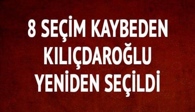 8 seçim kaybeden Kılıçdaroğlu yeniden genel başkan seçildi