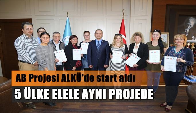 AB Projesi 5 ülke katılımıyla ALKÜ'de start aldı