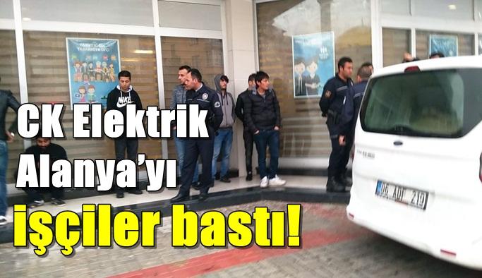 CK Elektrik Alanya'yı işçiler bastı!
