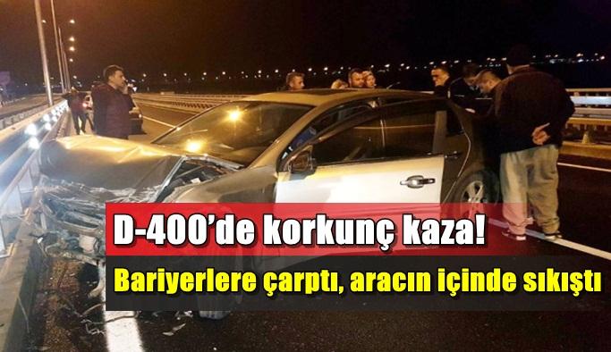 D-400'de korkunç kaza! Can pazarı yaşandı