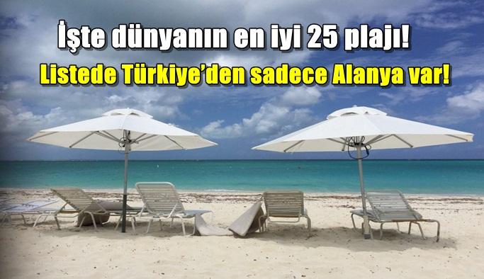 İşte dünyanın en iyi 25 plajı! Listede Türkiye'den sadece Alanya var!