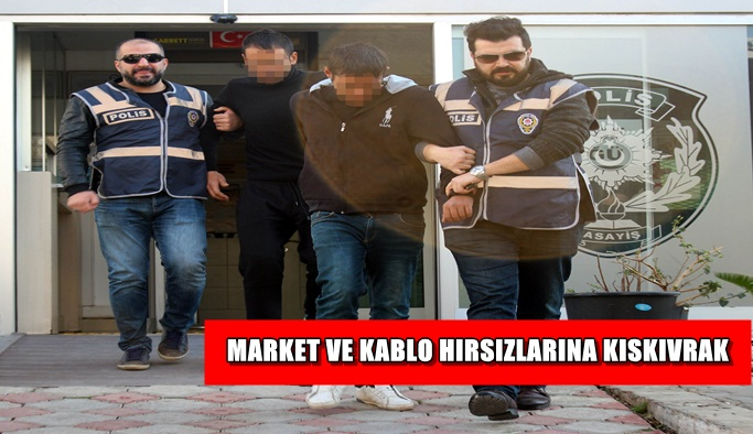 Market ve kablo hırsızları yakayı ele verdi