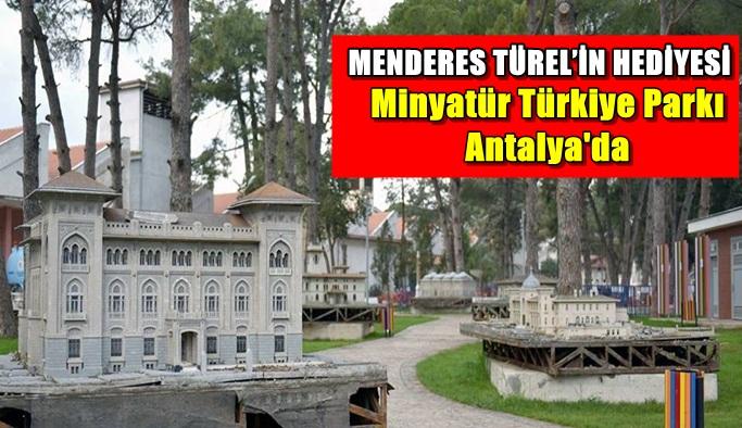 Minyatür Türkiye Parkı Antalya'da