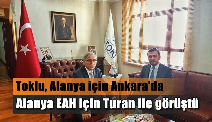 Toklu, Alanya için Ankara'da