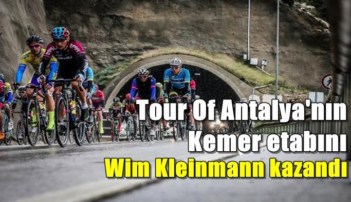 Tour Of Antalya'nın Kemer etabını Wim Kleinmann kazandı
