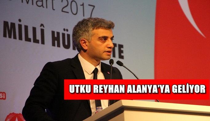 Utku Reyhan Alanya'ya geliyor
