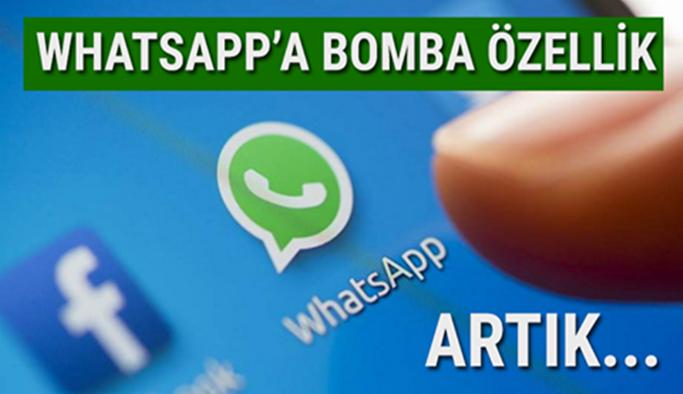 Whatsapp'a bomba özellik! Artık...