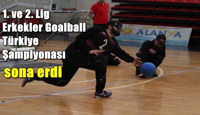 1. ve 2. Lig Erkekler Goalball Türkiye Şampiyonası sona erdi