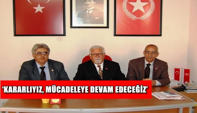 'Kararlıyız, mücadeleye devam edeceğiz'