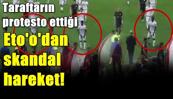 Eto'o'nun Antalyasporlu taraftarlara hareketi olay yarattı