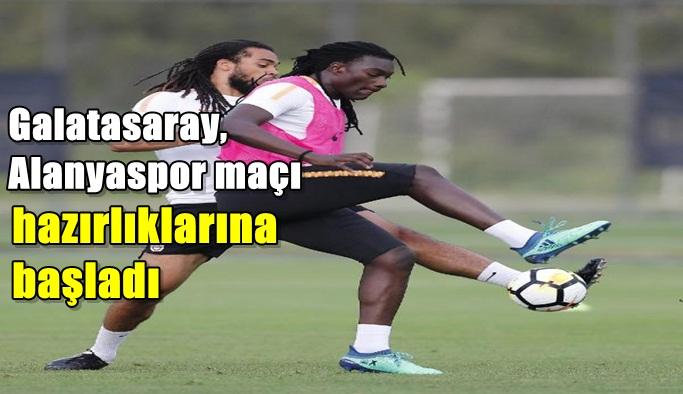Galatasaray, Alanyaspor maçı hazırlıklarına başladı