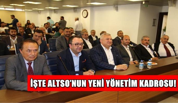 İşte ALTSO'nun yeni Yönetim kadrosu!