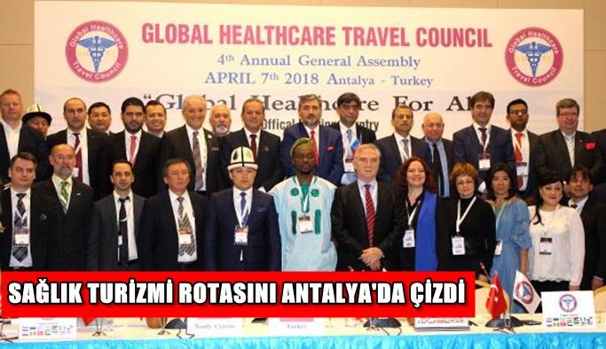 Sağlık turizmi rotasını Antalya'da çizdi
