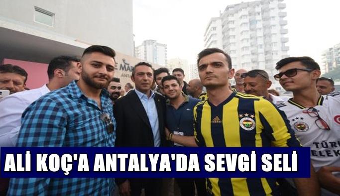 Antalya'da 'Ali Koç Başkan Fenerbahçe şampiyon' tezahüratları