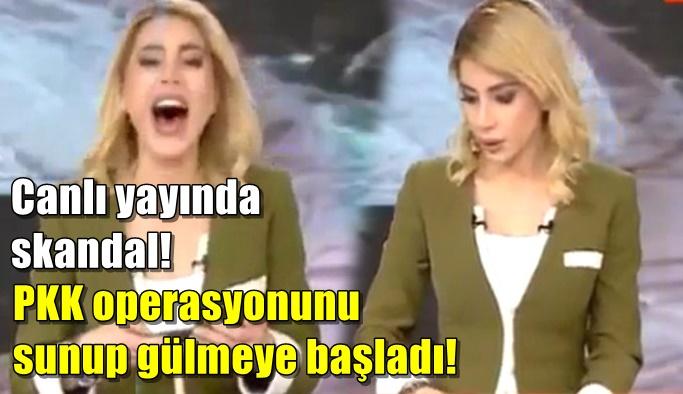 Canlı yayında skandal! PKK operasyonunu sunup gülmeye başladı!