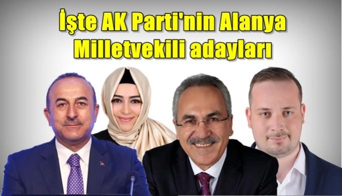 İşte AK Parti'nin Alanya Milletvekili adayları!
