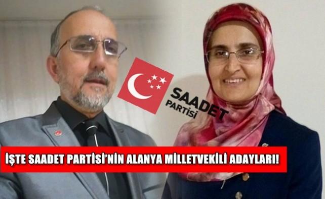 İşte Saadet Partisi'nin Alanya Milletvekili adayları!