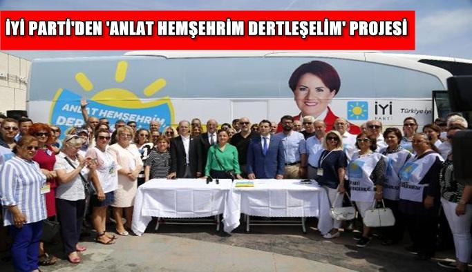 İYİ Parti'den 'Anlat Hemşehrim Dertleşelim' projesi