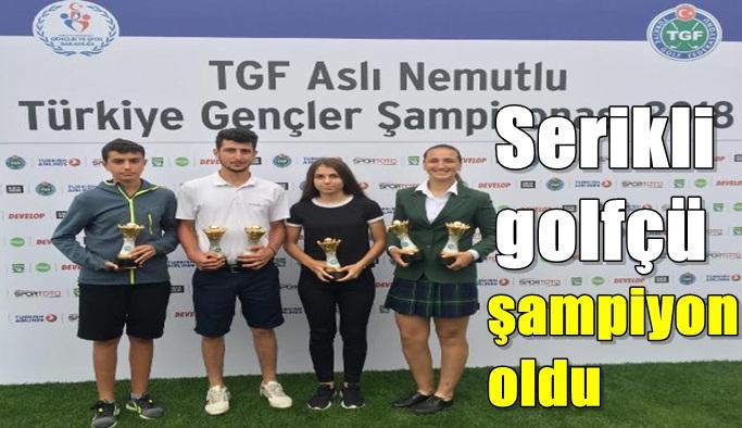 Serikli golfçü şampiyon oldu