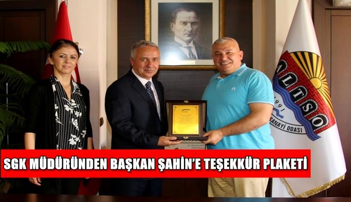 SGK Müdürü'nden Şahin'e teşekkür plaketi