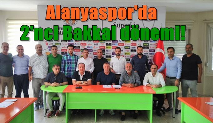 Alanyaspor'da 2'nci Bakkal dönemi başladı!