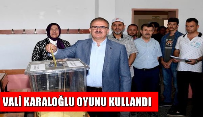 Antalya Valisi Karaloğlu oyunu kullandı