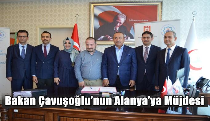 Bakan Çavuşoğlu'nun Alanya'ya Müjdesi