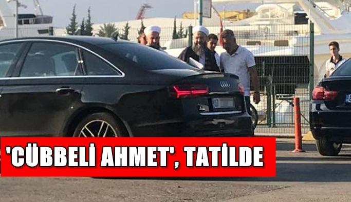 'Cübbeli Ahmet', tatilde