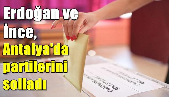 Erdoğan ve İnce, Antalya'da partilerini solladı