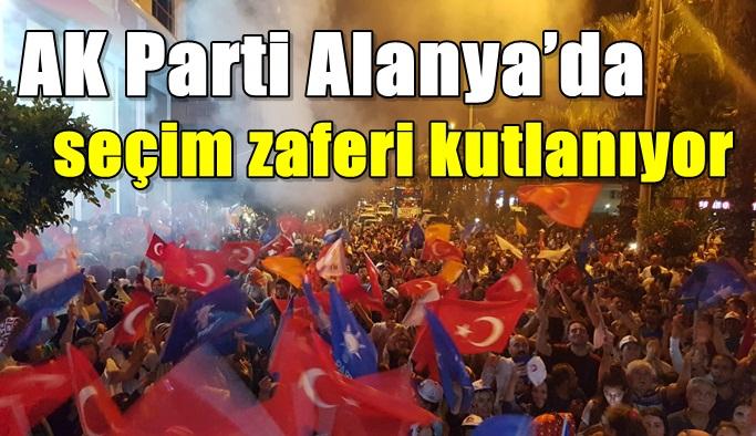 SON DAKİKA! AK Parti Alanya'da seçim zaferi kutlanıyor