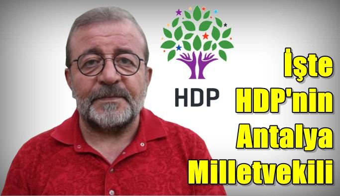 SON DAKİKA! İşte HDP'nin Antalya Milletvekili