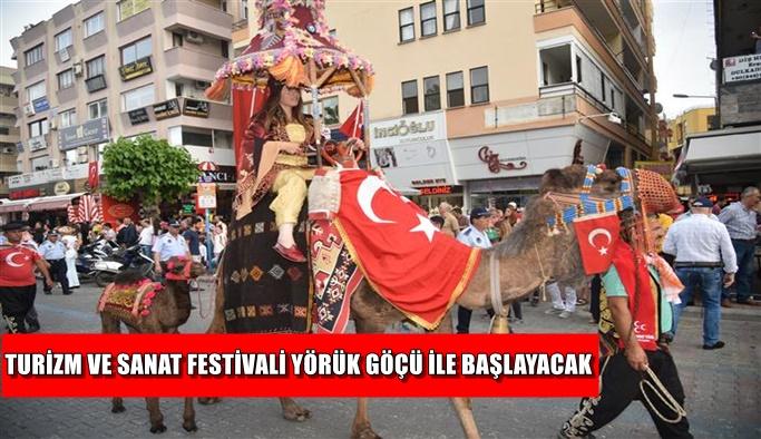 Turizm ve Sanat Festivali yörük göçü ile başlayacak