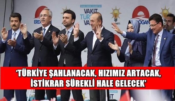 'Türkiye şahlanacak, hızımız artacak, istikrar sürekli hale gelecek'