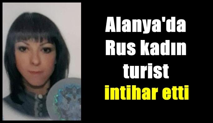 Alanya'da Rus kadın turist intihar etti