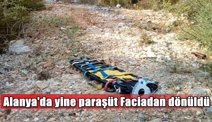 Alanya'da yine paraşüt Faciadan dönüldü