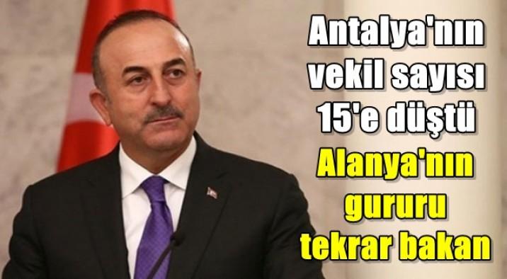 Antalya'nın vekil sayısı 15'e düştü