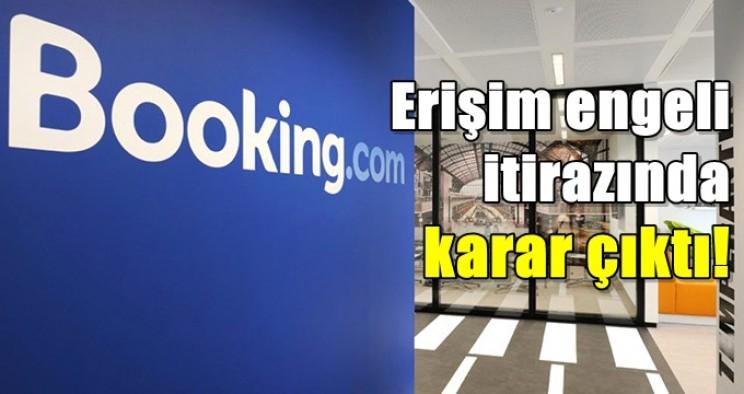 Booking.com'un erişim engeli itirazında karar çıktı