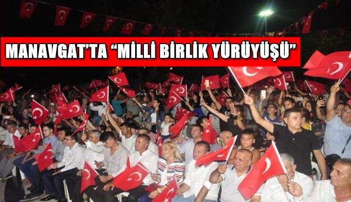 """Manavgat'ta """"Milli Birlik Yürüyüşü"""""""