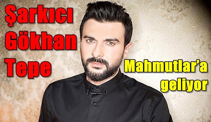 Şarkıcı Gökhan Tepe, Mahmutlar'a geliyor