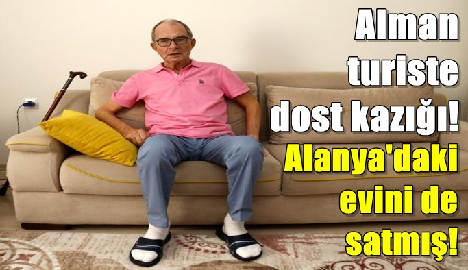 Alman vatandaşı, iş verdiği Türk tarafından dolandırıldı