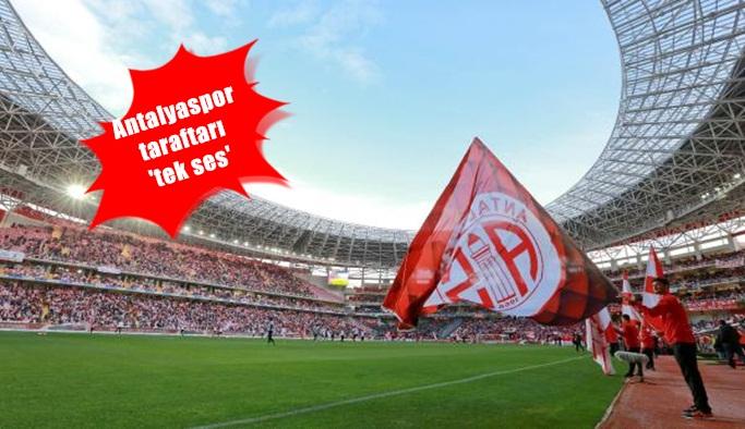 Antalyaspor taraftarı 'tek ses'
