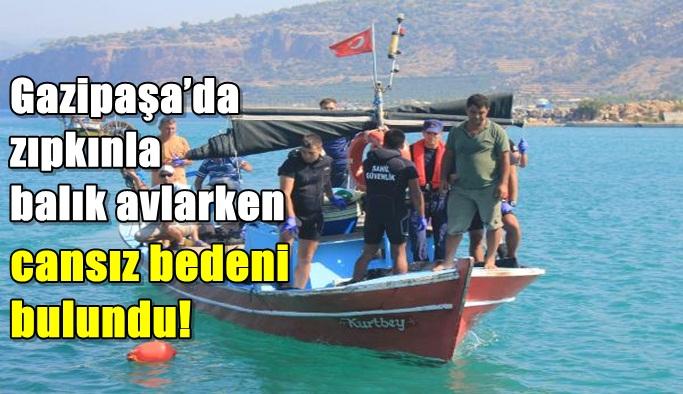 Gazipaşa'da zıpkınla balık avlarken cansız bedeni bulundu!